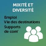 Mixité/diversité : emplois, vie des villages, supports de communication